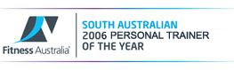 South Australian 2006 Personal Trainer of the Year